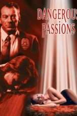 "Nonton Film Dangerous Passions (<a href=""https://dramaserial.tv/year/2003/"" rel=""tag"">2003</a>) 