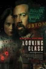 "Nonton Film Looking Glass (<a href=""https://dramaserial.tv/year/2018/"" rel=""tag"">2018</a>) 
