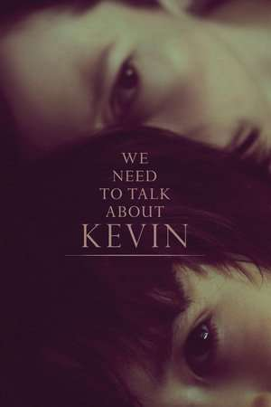 Nonton Film We Need to Talk About Kevin 2011 Sub Indo