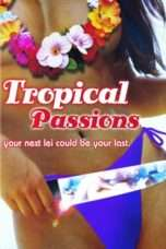 Nonton Streaming Download Drama Tropical Passions (2002) Subtitle Indonesia