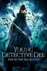 Nonton Young Detective Dee: Rise of the Sea Dragon (2013) Subtitle Indonesia