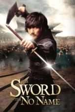 Nonton Streaming Download Drama The Sword with No Name (2009) Sub Indo nam Subtitle Indonesia