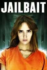 "Nonton Film Jailbait (<a href=""https://dramaserial.tv/year/2014/"" rel=""tag"">2014</a>) 