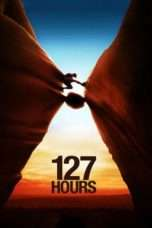 "Nonton Film 127 Hours (<a href=""https://dramaserial.tv/year/2010/"" rel=""tag"">2010</a>) 