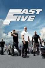 """Nonton Film Fast Five (<a href=""""https://dramaserial.tv/year/2011/"""" rel=""""tag"""">2011</a>) 