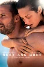Nonton Streaming Download Drama Rust and Bone (2012) Subtitle Indonesia