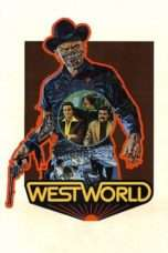 Nonton Streaming Download Drama Westworld (1973) Subtitle Indonesia