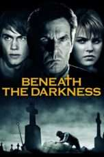 """Nonton Film Beneath the Darkness (<a href=""""https://dramaserial.tv/year/2011/"""" rel=""""tag"""">2011</a>)   Streaming Download"""