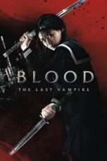 Nonton Streaming Download Drama Blood: The Last Vampire (2009) jf Subtitle Indonesia
