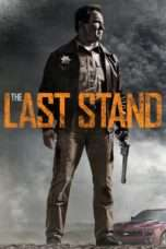 "Nonton Film The Last Stand (<a href=""https://dramaserial.tv/year/2013/"" rel=""tag"">2013</a>) 