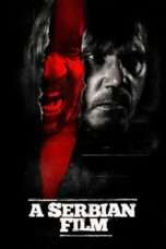 Nonton Streaming Download Drama A Serbian Film (2010) Subtitle Indonesia