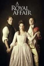 Nonton Streaming Download Drama A Royal Affair (2012) Subtitle Indonesia