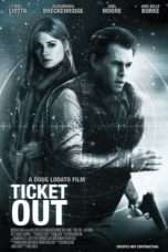 Nonton Ticket Out (2011) Subtitle Indonesia