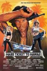Nonton Streaming Download Drama Hard Ticket to Hawaii (1987) Subtitle Indonesia