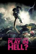 Nonton Streaming Download Drama Why Don't You Play in Hell? (2013) Subtitle Indonesia
