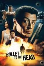 Nonton Streaming Download Drama Bullet to the Head (2013) Subtitle Indonesia
