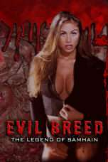Nonton Streaming Download Drama Evil Breed: The Legend of Samhain (2002) Subtitle Indonesia