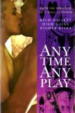 Nonton Streaming Download Drama Any Time, Any Play (1990) Subtitle Indonesia