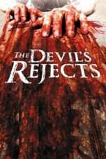 Nonton The Devil's Rejects (2005) Subtitle Indonesia