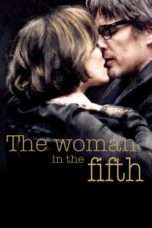 Nonton Streaming Download Drama The Woman in the Fifth (2011) Subtitle Indonesia