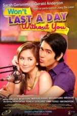 Nonton Streaming Download Drama Won't Last a Day Without You (2011) Subtitle Indonesia