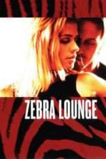 Nonton Streaming Download Drama Zebra Lounge (2001) Subtitle Indonesia