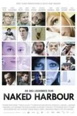 Nonton Streaming Download Drama Naked Harbour (2012) Subtitle Indonesia