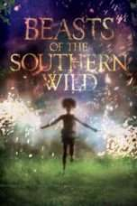 Nonton Beasts of the Southern Wild (2012) Subtitle Indonesia