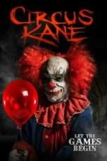 Nonton Streaming Download Drama Circus Kane (2017) Subtitle Indonesia
