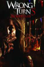 Nonton Streaming Download Drama Wrong Turn 5: Bloodlines (2012) Subtitle Indonesia