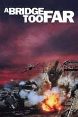 Nonton A Bridge Too Far (1977) Subtitle Indonesia