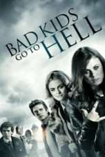 Nonton Bad Kids Go To Hell (2012) Subtitle Indonesia