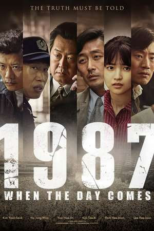 Nonton Film 1987: When the Day Comes 2017 Sub Indo