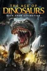 Nonton Streaming Download Drama Age of Dinosaurs (2013) Subtitle Indonesia