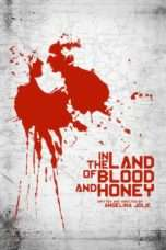 Nonton In the Land of Blood and Honey (2011) Subtitle Indonesia