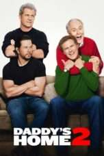 Nonton Streaming Download Drama Daddy's Home 2 (2017) jf Subtitle Indonesia