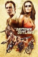 Nonton The Baytown Outlaws (2012) Subtitle Indonesia