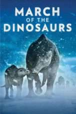 Nonton Streaming Download Drama March of the Dinosaurs (2011) Subtitle Indonesia