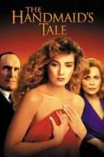 "Nonton Film The Handmaid's Tale (<a href=""https://dramaserial.tv/year/1990/"" rel=""tag"">1990</a>) 