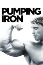 """Nonton Film Pumping Iron (<a href=""""https://dramaserial.tv/year/1977/"""" rel=""""tag"""">1977</a>) 
