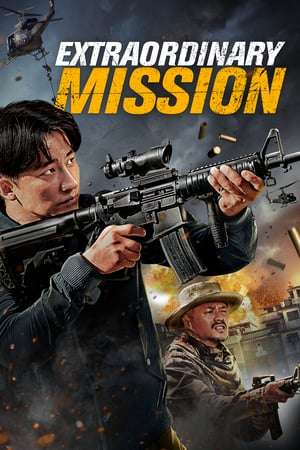 Nonton Streaming Download Drama Extraordinary Mission (2017) Subtitle Indonesia
