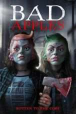 "Nonton Film Bad Apples (<a href=""https://dramaserial.tv/year/2018/"" rel=""tag"">2018</a>) 