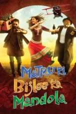 Nonton Streaming Download Drama Matru Ki Bijlee Ka Mandola (2013) Subtitle Indonesia