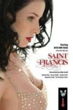 """Nonton Film Saint Francis (<a href=""""https://dramaserial.tv/year/2007/"""" rel=""""tag"""">2007</a>) 
