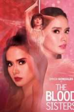 "Nonton Film The Blood Sisters (<a href=""https://dramaserial.tv/year/2018/"" rel=""tag"">2018</a>) 