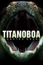 Nonton Streaming Download Drama Titanoboa: Monster Snake (2012) Subtitle Indonesia