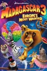 Nonton Madagascar 3: Europe's Most Wanted (2012) Subtitle Indonesia