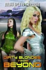 Nonton Streaming Download Drama Dirty Blondes from Beyond (2012) Subtitle Indonesia