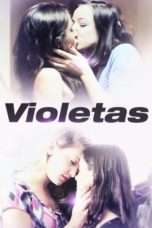 "Nonton Film Sexual Tension: Violetas (<a href=""https://dramaserial.tv/year/2013/"" rel=""tag"">2013</a>) 