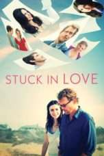 Nonton Stuck in Love (2012) Subtitle Indonesia